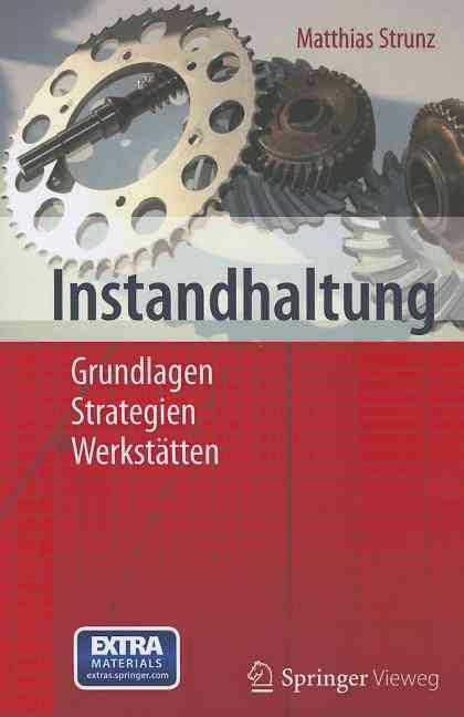 Instandhaltung By Strunz, Matthias